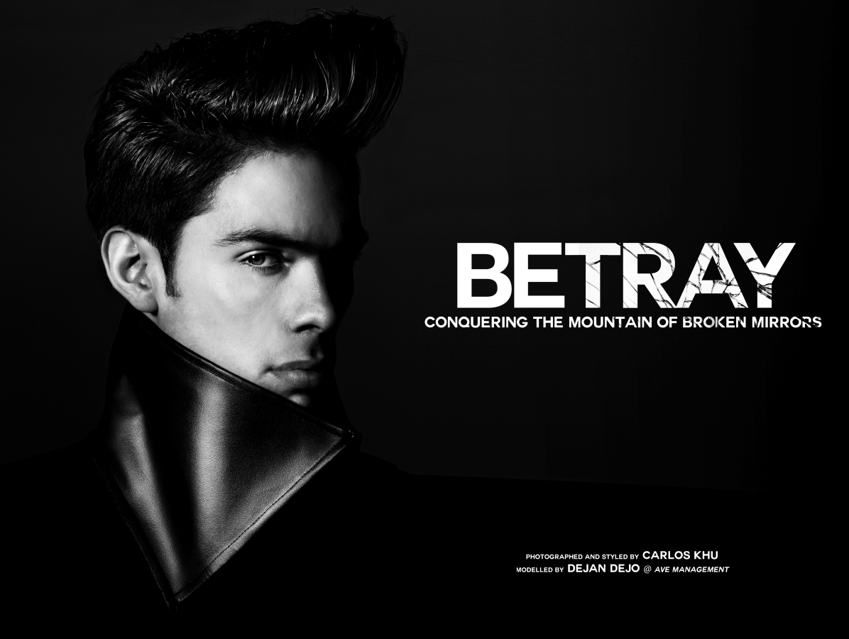 """""""BETRAY"""" Conquering the Mountain of Broken Mirrors Photographed and styled by Carlos Khu Modelled by Dejan Dejo (Ave Management) http://www.avemanagement.com/"""