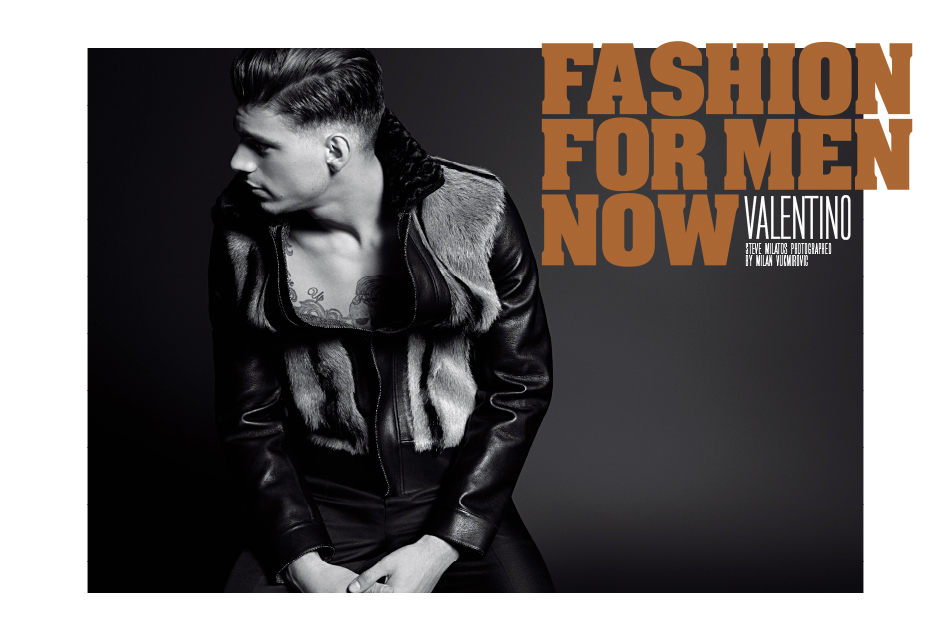 "Male model Steve Milatos is ""Valentino"" in the new fahsion editorial for Fashion For Men Now story shot by master Milan Vukmirovic."