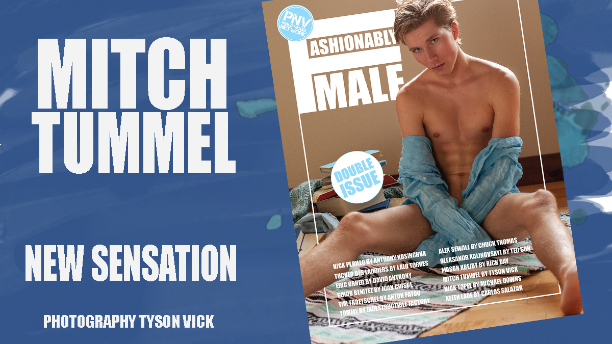 Mitch Tummel for PnVFashionablymale Magazine Issue 04 Jan/Feb 2020