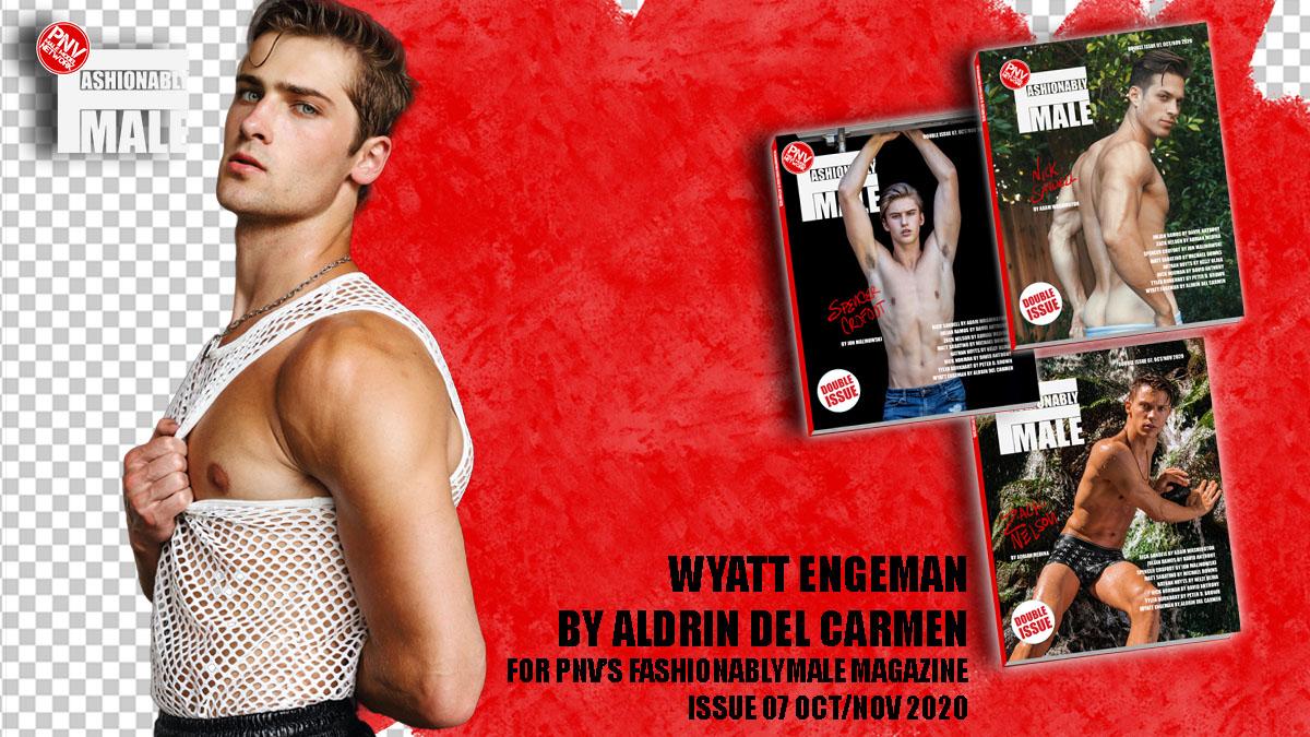 Wyatt Engeman for PnVFashionablymale Magazine Issue 07 cover
